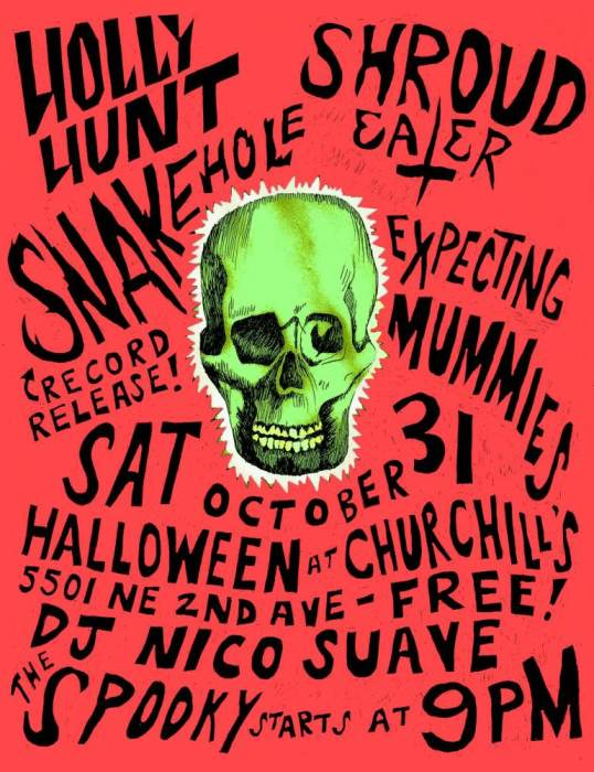 Halloween at Churchills with Holly Hunt, Snakehole(Record Release), Shroud Eater, Expecting Mummies, & Rat Bastard
