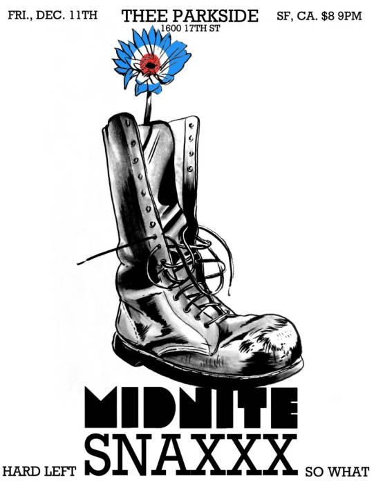 Midnite Snaxxx, Hard Left, So What