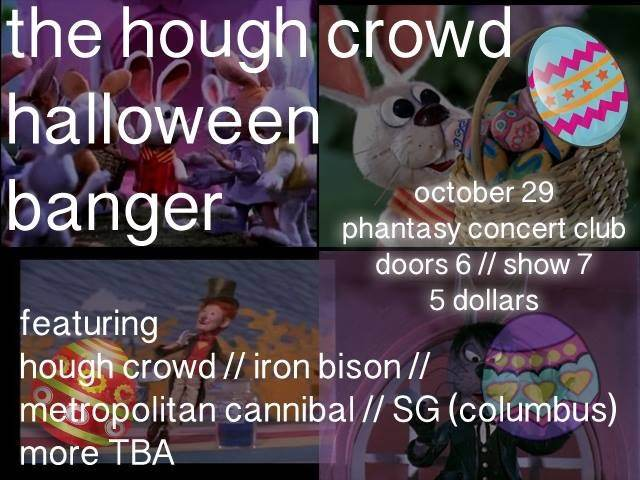 HOUGH CROWD HALLOWEEN BANGER Feat. HOUGH CROWD / IRON BISON / METROPOLITAN  CANNIBAL / SG