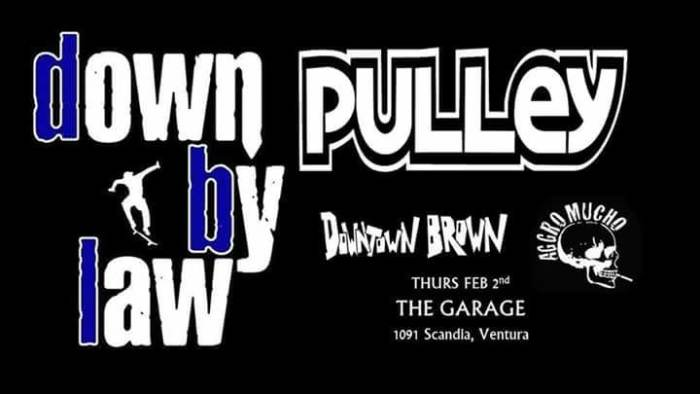 Down By Law and Pulley