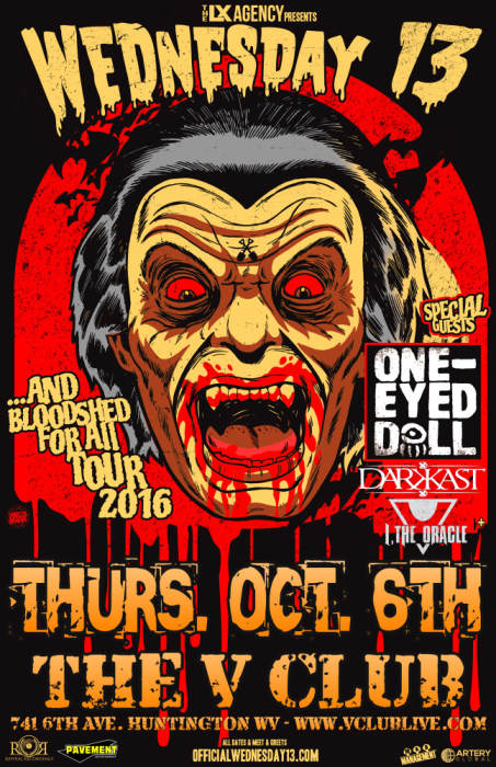 Wednesday 13 / One Eyed Doll / The Things they Carried / Dark Kast / I The Oracle