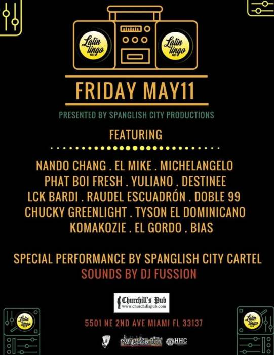 Latin Lingo Fest - Nando Chang, Michelangelo, El Mike, Phat Boi Fresh, Bias, Destinee, Ruadel Esquadrón, Doble 99, Lck Bardi, Komakozie, El Gordo, Yuliano, Chucky Greenlight, Tyson El Dominicano, and more!