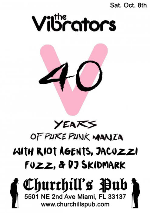The Vibrators 40th Anniversary Tour with Riot Agents, Jacuzzi Fuzz, & DJ Skidmark