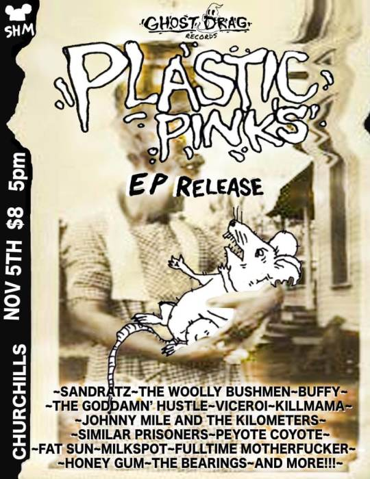 "Plastic Pinks EP ""El Animal"" Release Fest with Plastic Pinks, SANDRATZ, The Woolly Bushmen, Buffy, The Goddamn"