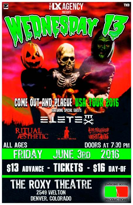 Come Out & Plague USA Tour  Ft.  Wednesday 13