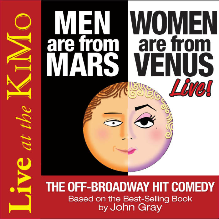 MEN are from MARS,   WOMEN are from VENUS - LIVE