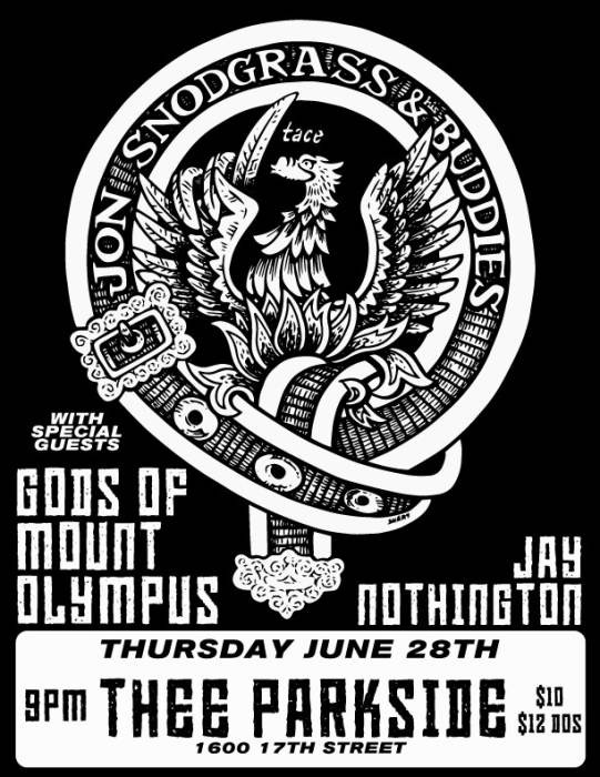 Jon Snodgrass & Buddies, Gods of Mount Olympus, Jay Nothington