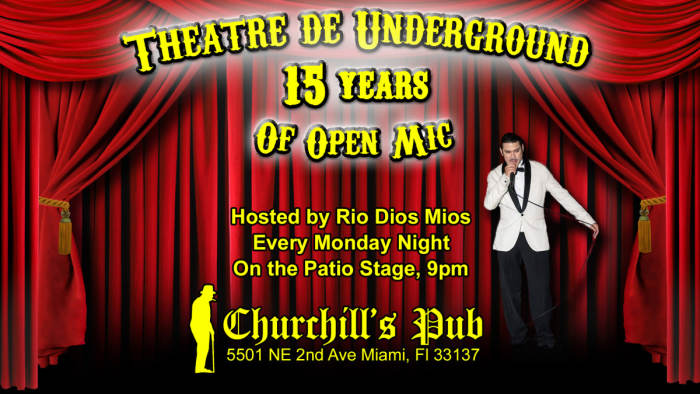 The Miami Jazz Jam, Theatre de Underground Open Mic, & Dubday Monday (in the green room)