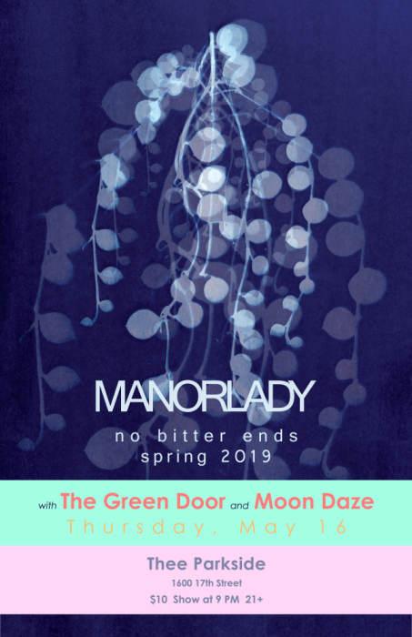 The Green Door, Manorlady, Moon Daze