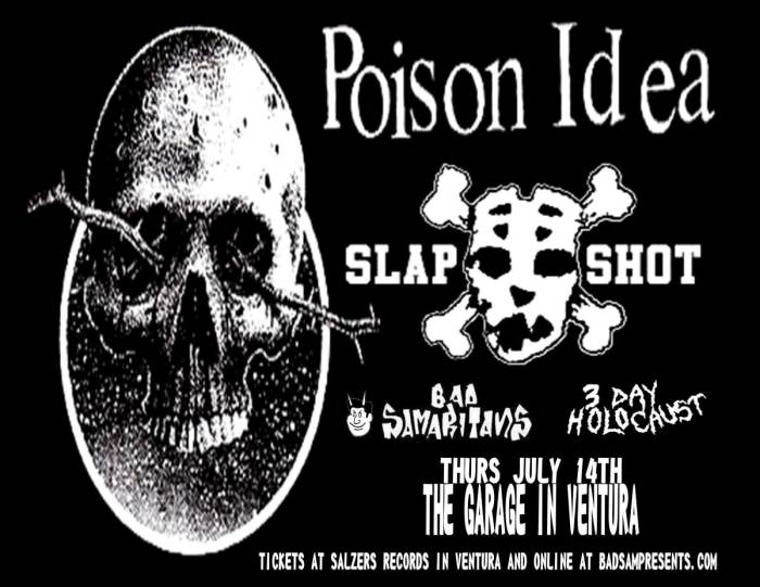 POISON IDEA with SLAPSHOT