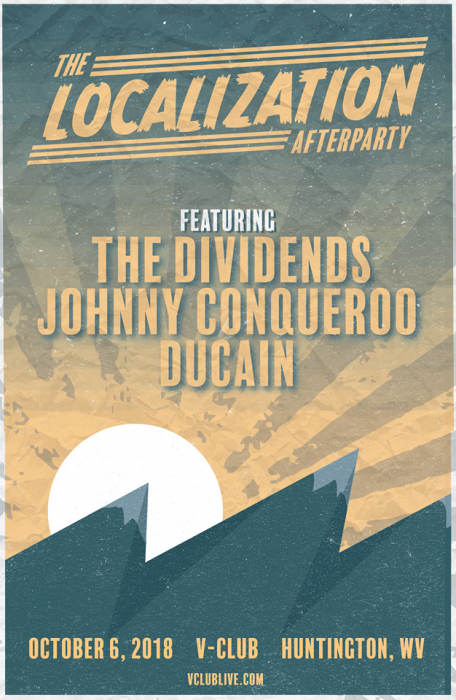 Localization Afterparty W/ The Dividends / Johnny Conqueroo / Ducain