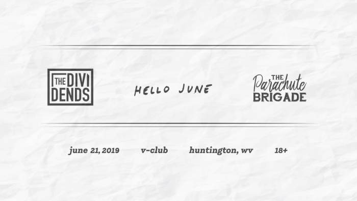 The Dividends / Hello June /  The Parachute Brigade