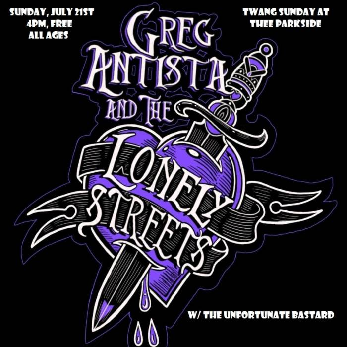 Greg Antista & The Lonely Streets, The Unfortunate Bastard
