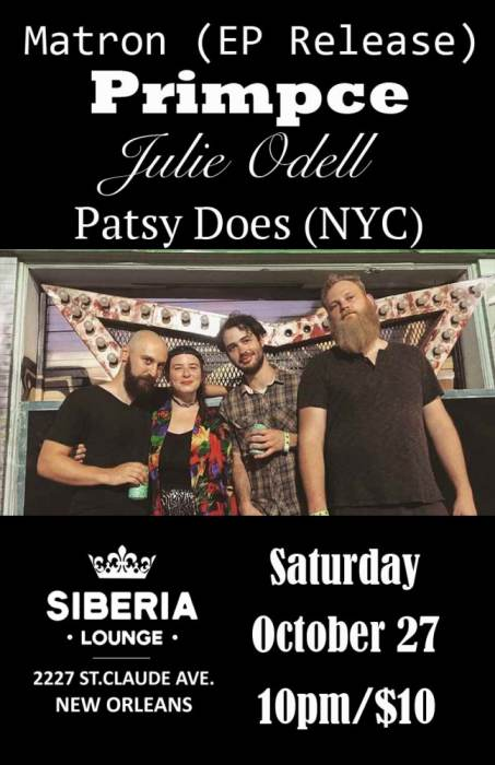 Matron (EP Release) Julie Odell | Primpce | Patsy Does (NYC)
