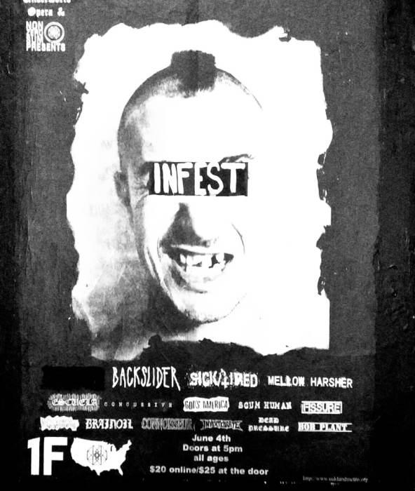 1FEST:  Oakland w/  INFEST