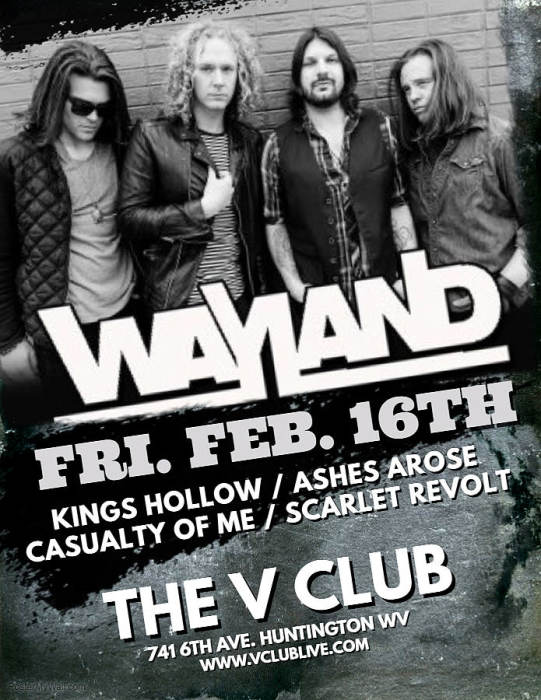 Wayland / Kings Hollow / Ashes Arose / Casualty of Me / Scarlet Revolt