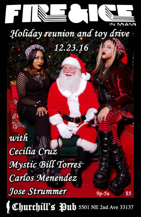 A Fire & Ice Holiday Reunion & Toy Drive with Cecilia Cruz, Mystic Bill Torres, Carlos Menendez, & Jose Strummer