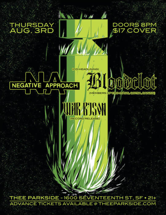 Negative Approach, Bloodclot, War Bison (record release)
