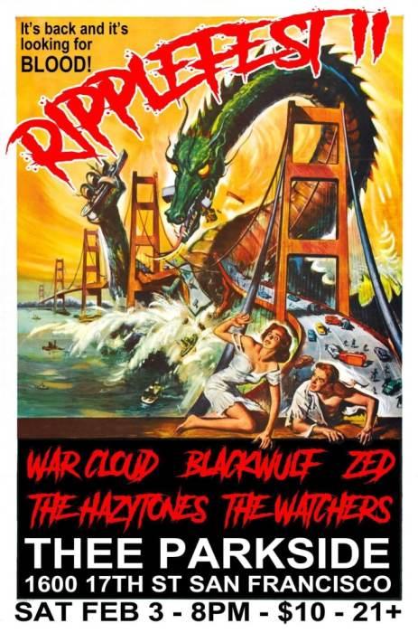 War Cloud, Blackwulf, ZED, The Hazytones, The Watchers