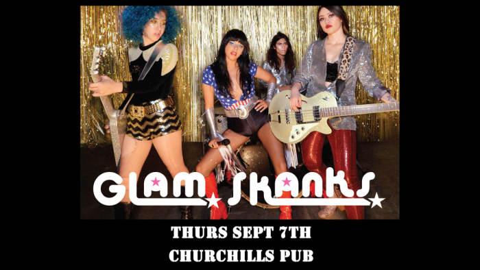 Glam Skanks & more tba