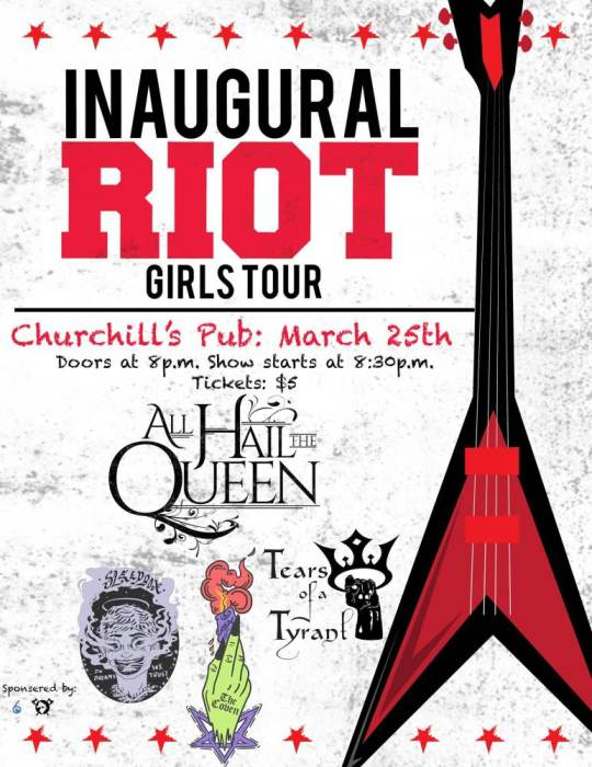 RIOT GIRL TOUR -  Sleepbox, The Coven, Tears of a Tyrant, & All Hail The Queen!