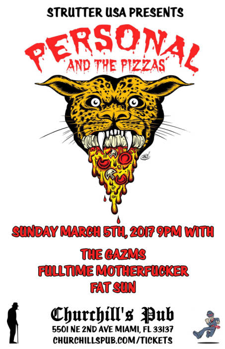 Personal & The Pizzas, The Gazms, Fulltime Motherfucker, & Fat Sun