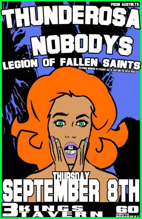 THUNDEROSA (AUSTIN TX), THE NOBODYS, AND LEGION OF FALLEN SAINTS(MEMBERS OF ROYAL DEAD AND STRAIGHT OUTTA LUCK)