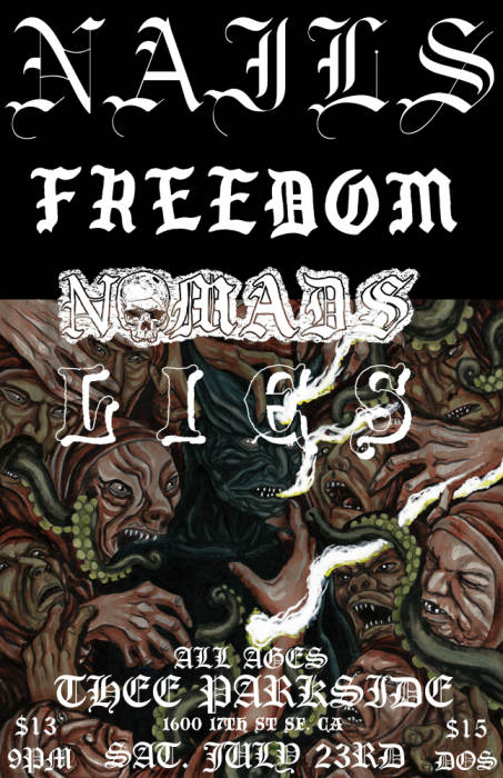 NAILS, Freedom, Nomads, Lies