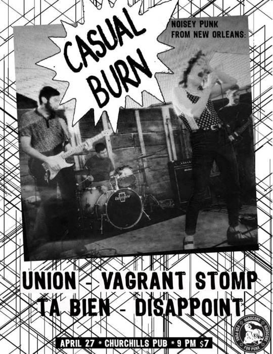 Casual Burn, Vagrant Stomp, Union, Disappoint, &  Ta Bien