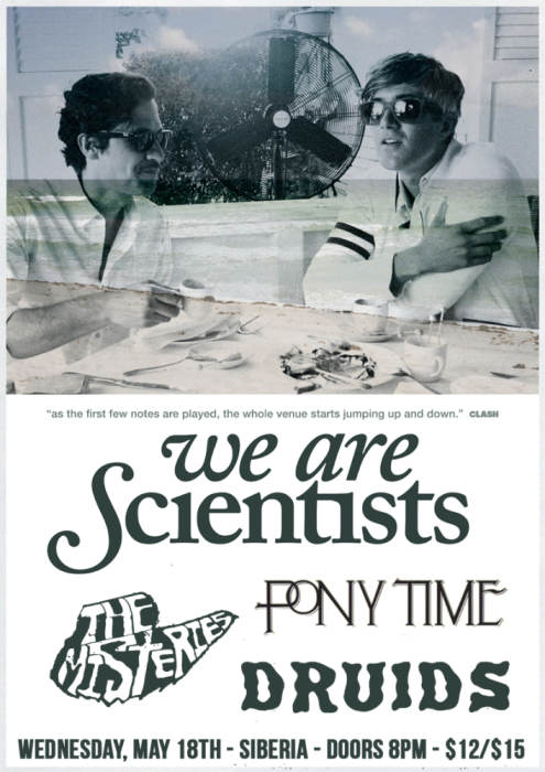 We Are Scientists | The Misteries | Pony Time | Druids