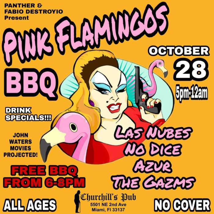 Pink Flamingos BBQ - No Cover, Free Food, Live Music with Las Nubes, No Dice, Azur, The Gazms