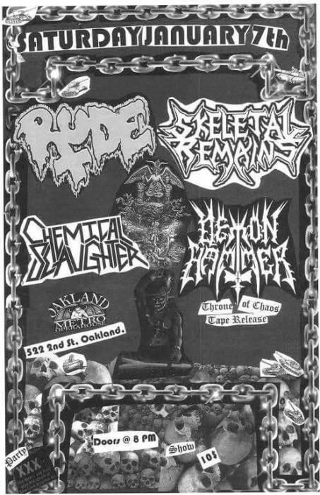 Skeletal Remains, Rude, Demon Hammer, Chemical Slaughter