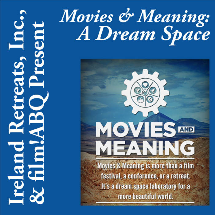 Movies & Meaning: A Dream Space