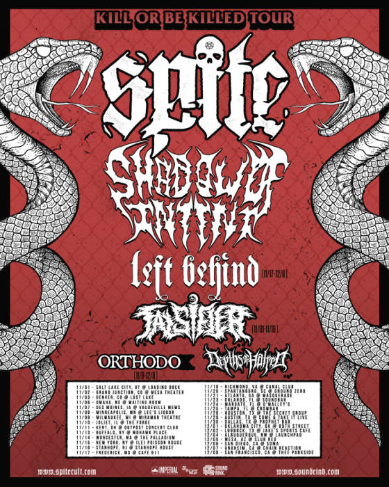 Spite, Shadow of Intent, Falsifier, Left Behind, Orthodox, Depths of Hatred