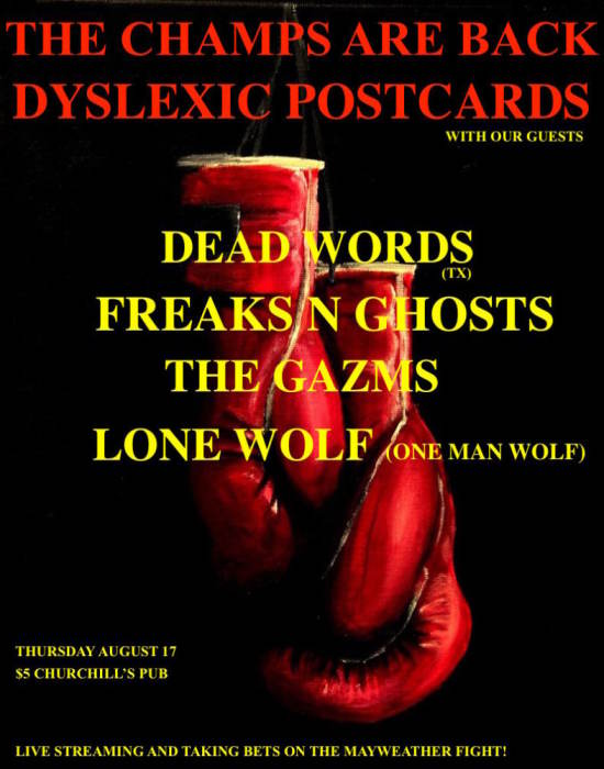 Dead Words, The Gazms, Dyslexic Postcards, Lone Wolf (OMB), Freaks N Ghosts