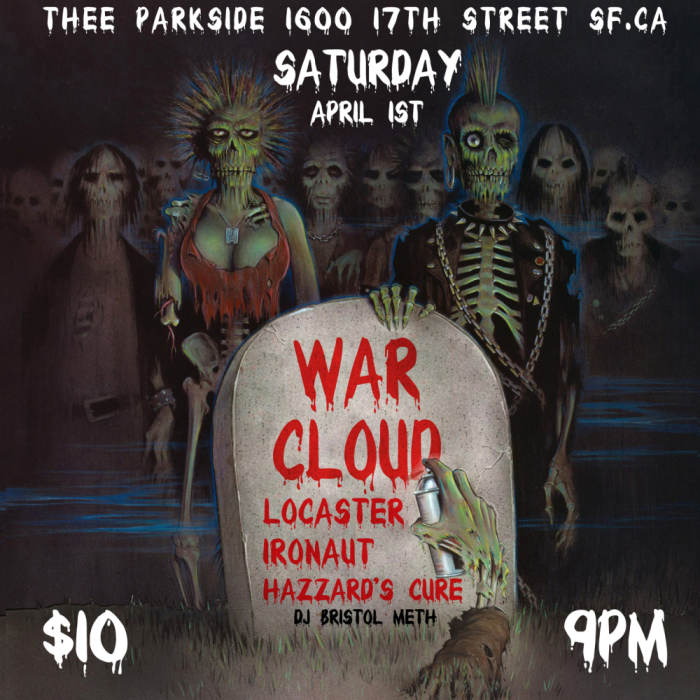 War Cloud, Lowcaster, Ironaut (LA) Hazzard