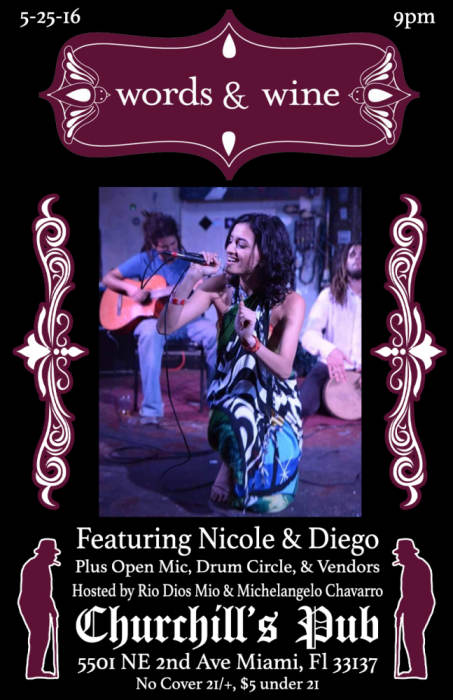 Words & Wine Open Mic ft Nicole & Diego! Drum Cirlce, Vendors, jammers, and more! 9p No Cover!