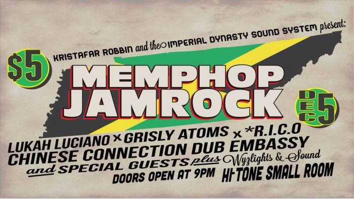 MEMPHOP JAMROCK w/ CCDE & more!