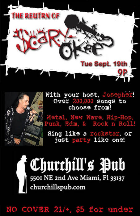 Scaryokee Rockstar Karaoke with your host, Josepher Ringleader! No Cover!