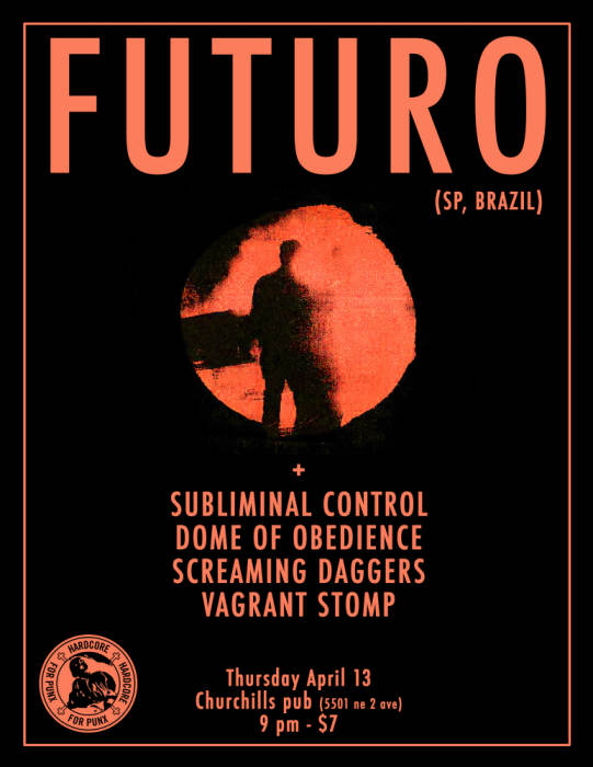 FUTURO (SP, Brazil), Subliminal Control, Dome of Obedience, Screaming Daggers, & Vagrant Stomp