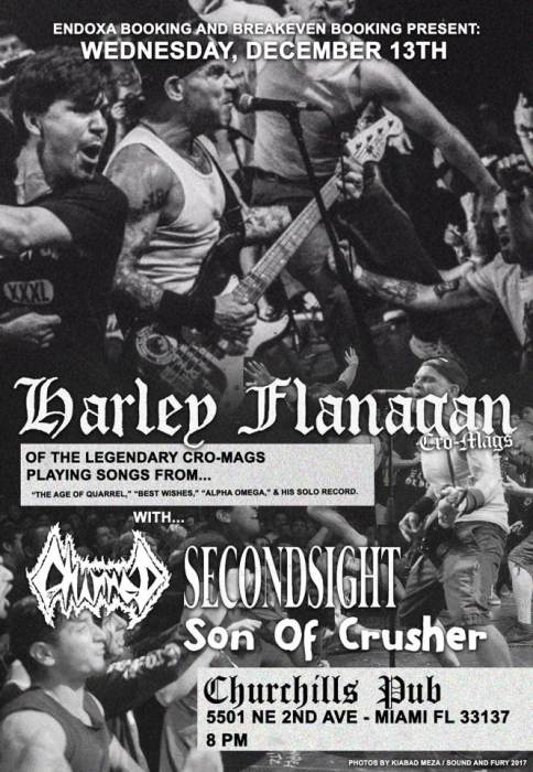 Harley Flanagan (CRO-MAGS), Charred, Secondsight, & Son of Crusher