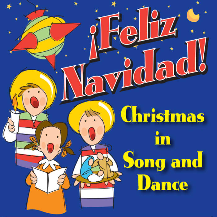 Feliz Navidad - Christmas in Song and Dance