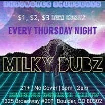 Milky Dubz - Thirsty Thursday