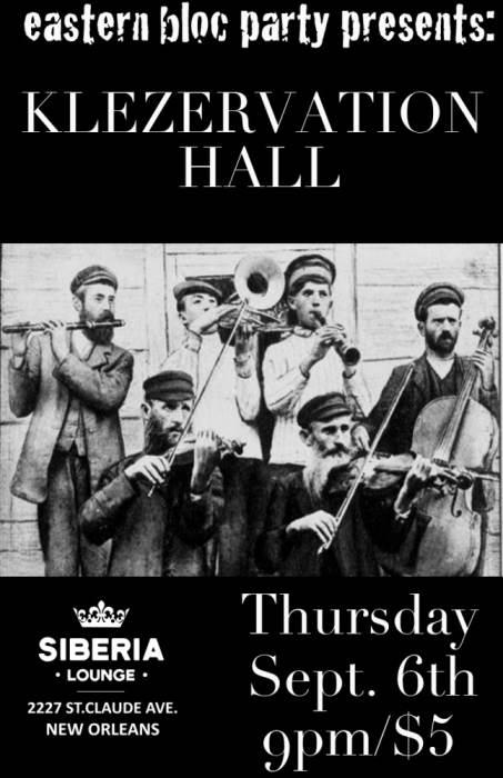 Eastern Bloc Party: Klezervation Hall