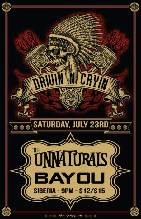 DRIVIN N CRYIN | The Unnaturals | Bayou