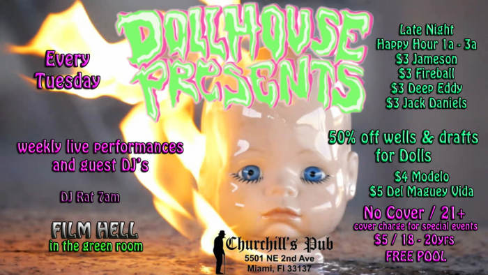Dollhouse Presents... 1/2 off drinks for dolls, pool tournament, & special guests. No Cover