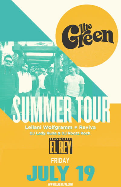 The Green * Leilani Wolfgramm * Reviva * DJ Lady Ruda & DJ Rootz Rock
