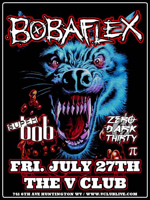 Bobaflex / Super bob Zero Dark Thirty / PI