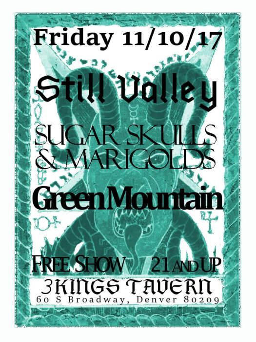 Still Valley, Sugar Skulls & Marigolds, Green Mountain