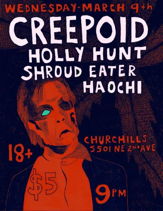 Creepoid, Holly Hunt, Shroud Eater, Hoachi